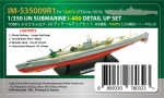 IM-535009R1 IJN SUBMARINE I-400 DETAIL UP SET